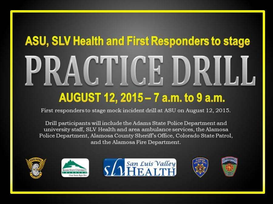The Adams State University campus will be the site of a mock incident drill Wednesday morning, August 12, from approximately 7 to 9 a.m.